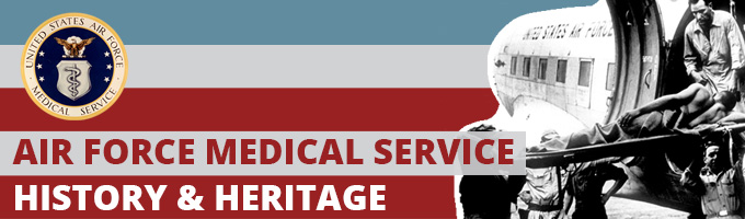 Air Force Medical Service - History & Heritage