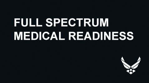 Full Spectrum Medical Readiness Banner with the Air Force Logo.